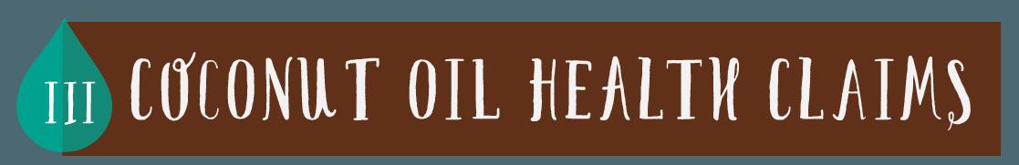 Coconut Oil Health Claims